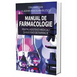Crin-Marcean-Vladimir-Manta-Mihailescu-Manual-de-farmacologie-pentru-asistenti-medicali-si-asistenti-de-farmacie