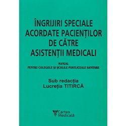 Ingrijiri_speciale_acordate_pacientilor_de_catre_asistentii_medicali-Lucretia_Titirca